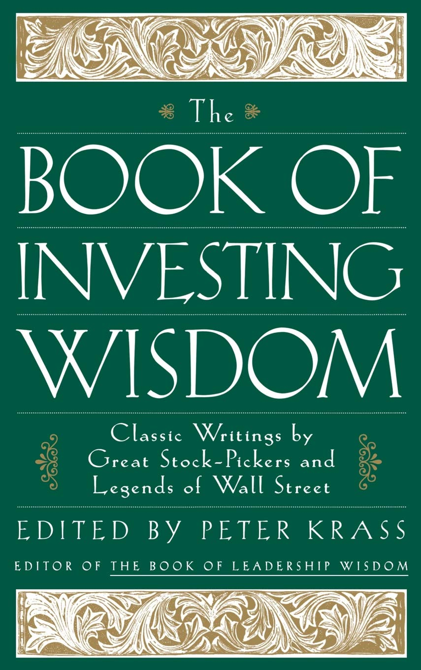 The Book of Investing Wisdom: Classic Writings by Great