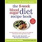 8-Week Blood Sugar Diet Recipe Book