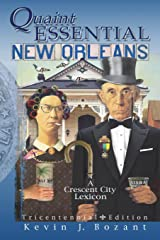 Quaint Essential New Orleans: A Crescent City Lexicon Paperback