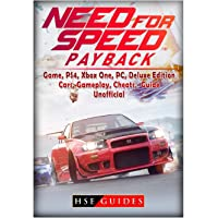 Need for Speed Payback Game, PS4, Xbox One, PC, Deluxe Edition, Cars, Gameplay, Cheats, Guide Unofficial