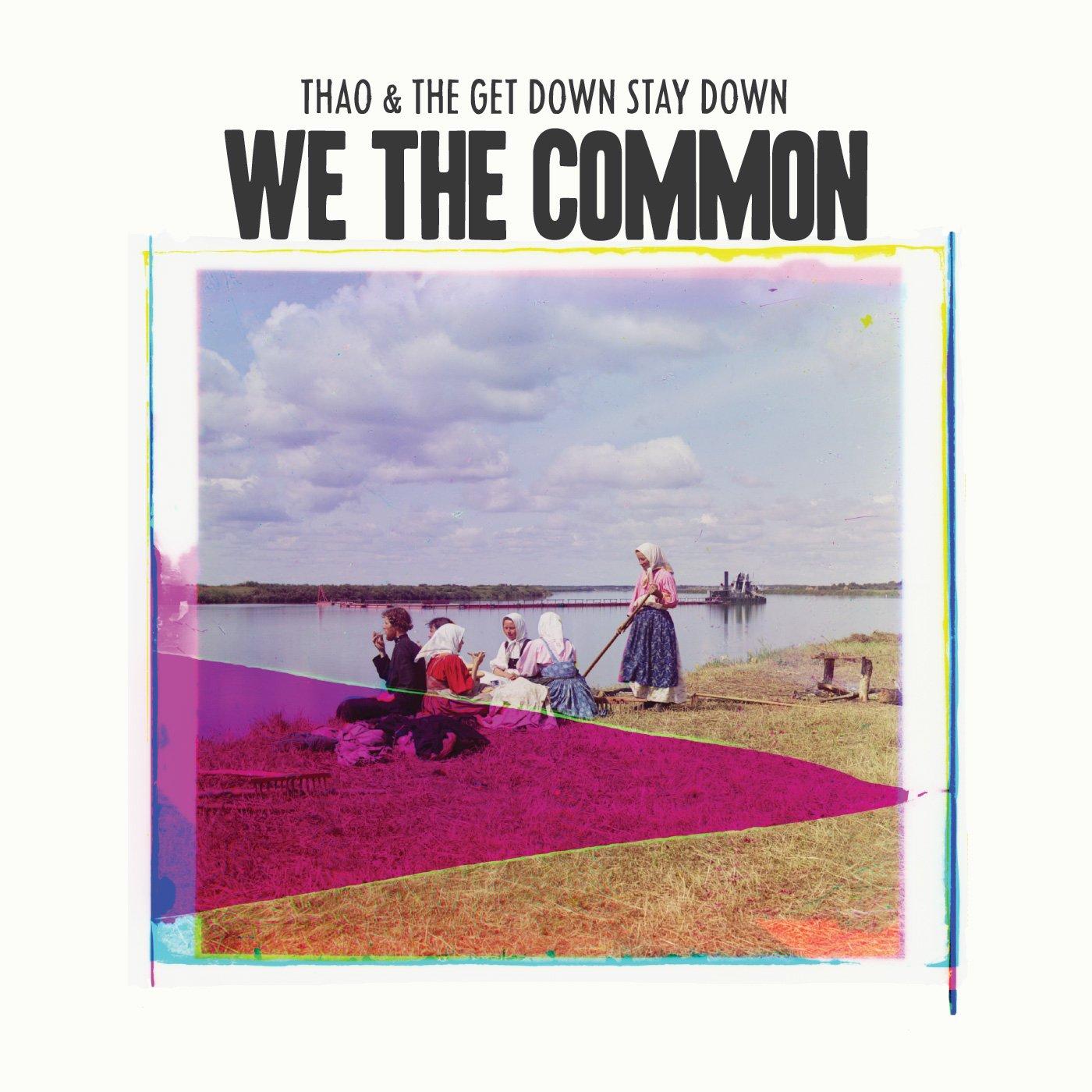 CD : Thao Nguyen - We The Common (CD)