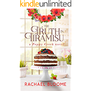 The Truth in Tiramisu (A Poppy Creek Novel Book 2)