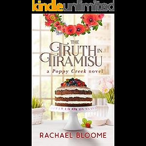 The Truth in Tiramisu (A Poppy Creek Novel Book 2)