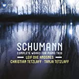 Schumann: Complete Music for Piano Trio