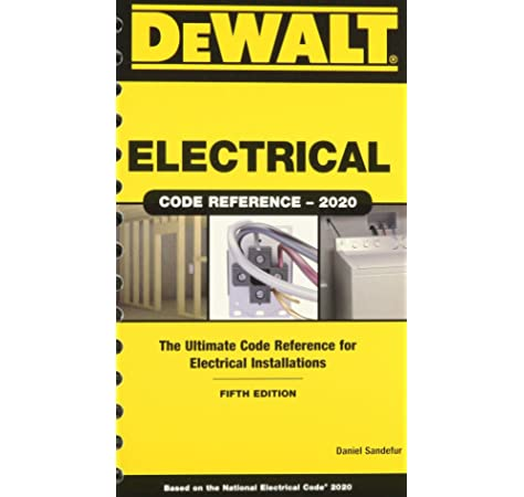 Dewalt Electrical Code Reference Based On The 2020 Nec Sandefur