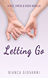 Letting Go (Vice, Virtue & Video)