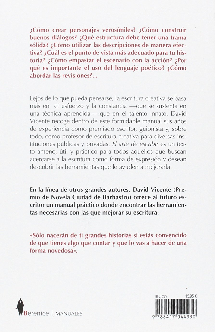 Arte de escribir, El. Manual de escritura creativa Manuales: Amazon.es: David Vicente: Libros