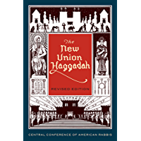 The New Union Haggadah: Revised Edition