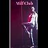 Milf Club (English Edition)