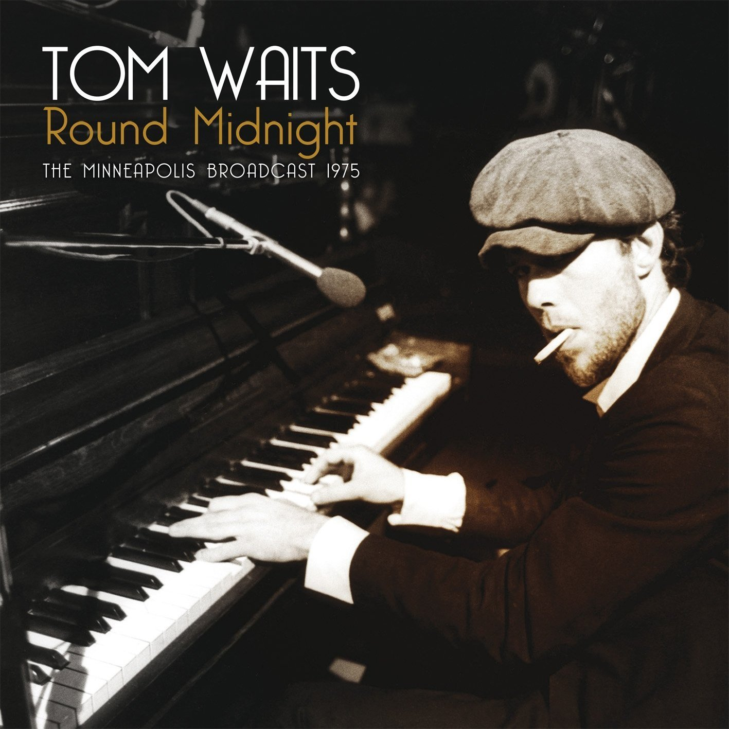 Round Midnight: Minneapolis Broadcast 1975 by Tom Waits