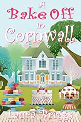 A Bake Off in Cornwall (A Wedding in Cornwall Book 5) Kindle Edition