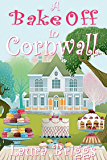 A Bake Off in Cornwall (A Wedding in Cornwall Book 5)