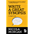 Write a Great Synopsis - An Expert Guide