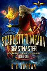 Scarlett O'Meara: Beastmaster: The Supernatural and Elder Threat Assessment Agency Book 1 (SETAA) Kindle Edition
