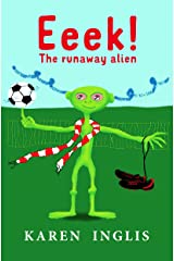 Eeek! The Runaway Alien Kindle Edition