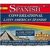 Conversational Latin American Spanish - 8 One Hour Multi-Track Audio CDs (English and Spanish Edition)