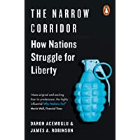 The Narrow Corridor: How Nations Struggle for Liberty
