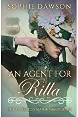 An Agent for Rilla (The Pinkerton Matchmaker) Paperback