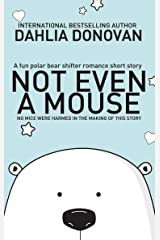 Not Even A Mouse: A Christmas Shifter Story Kindle Edition