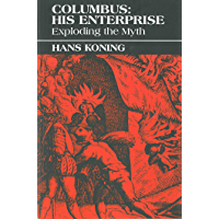 Columbus: His Enterprise: Exploding the Myth