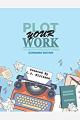 Plot Your Work (Expanded Edition) Paperback