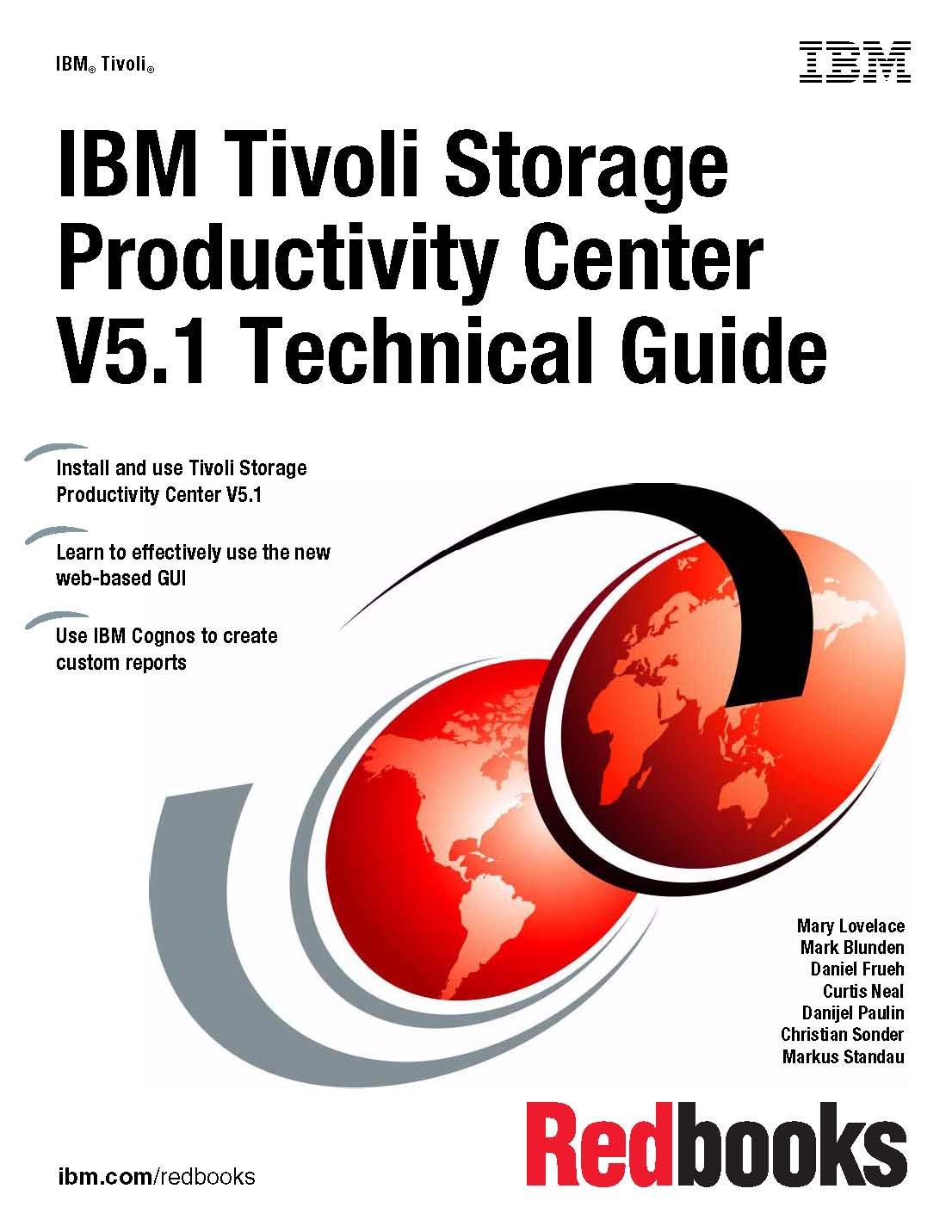 ibm tivoli storage productivity center v5 1 technical guide lovelace mary blunden mark frueh daniel neal curtis paulin danijel 9780738439143 amazon com books amazon com