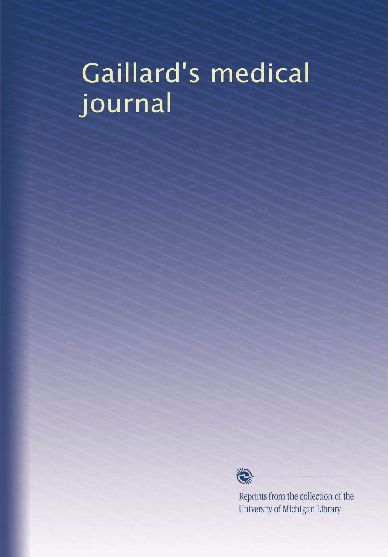 Gaillard's medical journal (Volume 67) PDF