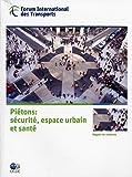 Piétons : Sécurité, espace urbain et santé