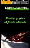 Preston y Lisa: el futuro presente (Hermanos Sullivan nº 3)