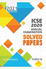 Solved Papers - Annual Examination: ICSE Class 9 for 2021 Examination Kindle Edition