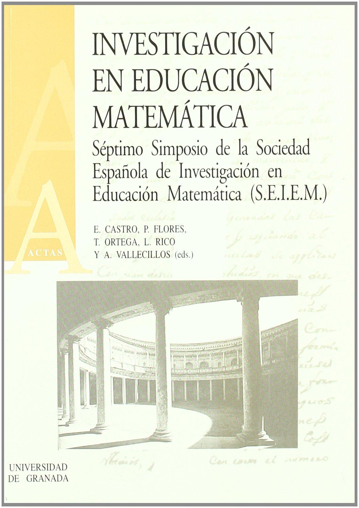 Investigación en educación matemática: VII Simposio de la SEIEM ...