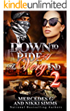 Down To Ride Til' The Very End 2 (English Edition)