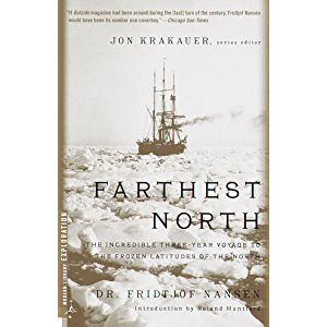 Farthest North: The Incredible Three-Year Voyage to the Frozen Latitudes of the North (Modern Library Exploration)