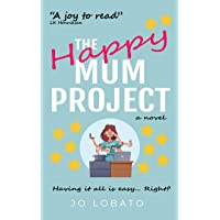 The Happy Mum Project: the feel-good holiday read of the summer!