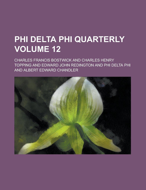 Phi Delta Phi Quarterly Volume 12: Amazon.es: Bostwick ...