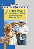 The Horseman's Convenient Wife (Bachelors of Shotgun Ridge)