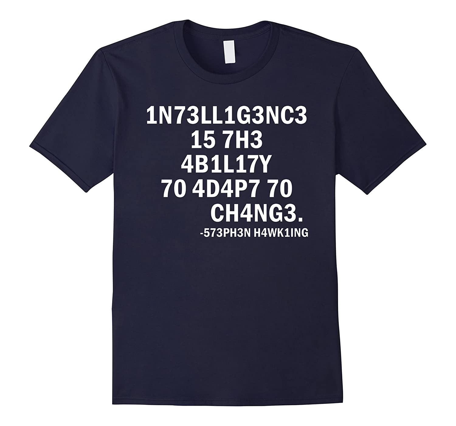 573PH3N h4wk1ing 1N73LL1G3NC3 science T-shirt-TH