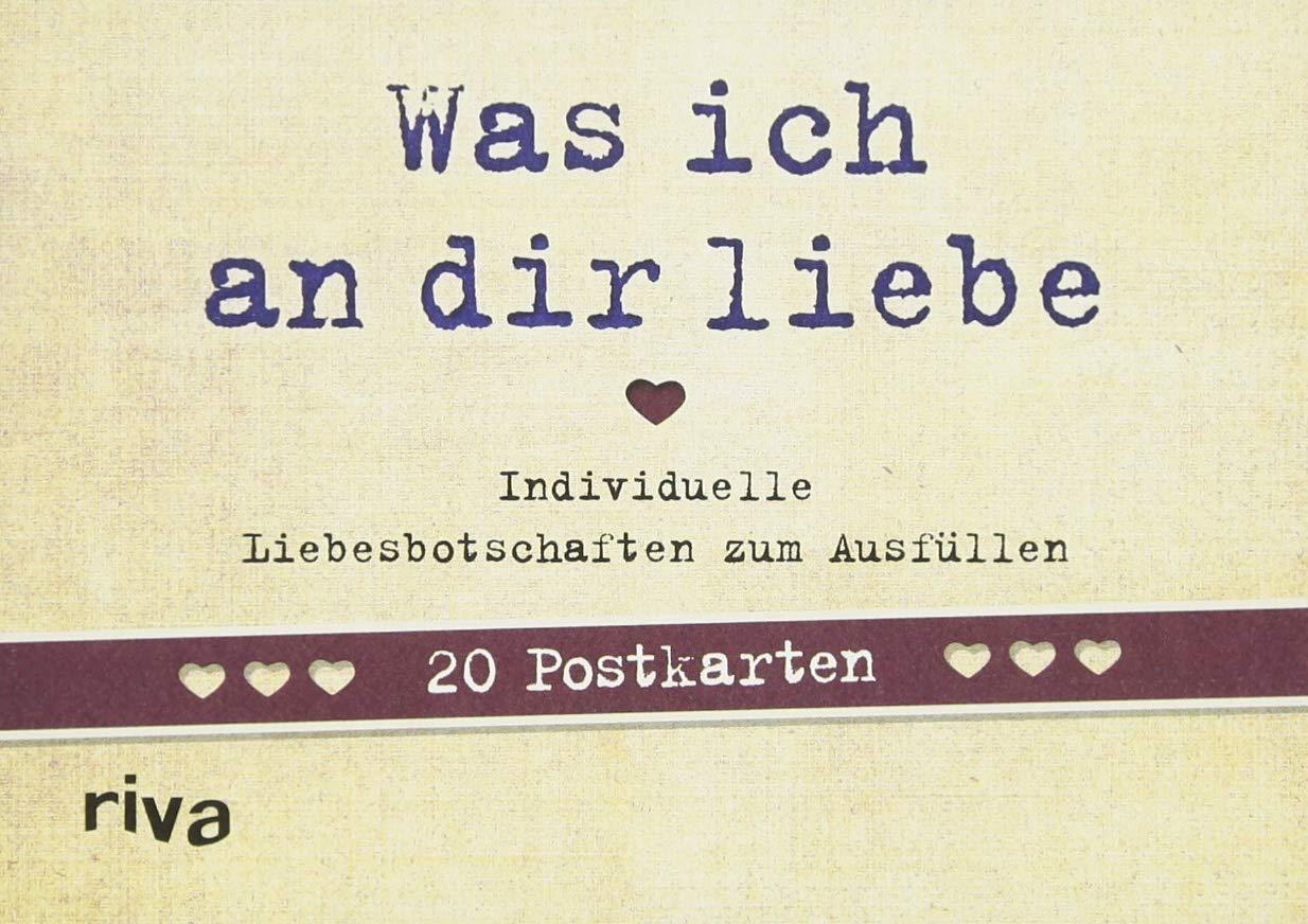Was ich an dir liebe – 20 Postkarten: Individuelle Liebesbotschaften zum Ausfüllen