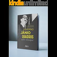 Governo Jânio Quadros: sem retoque