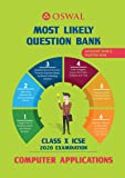 Most Likely Question Bank for Computer Applications: ICSE Class 10 for 2020 Examination