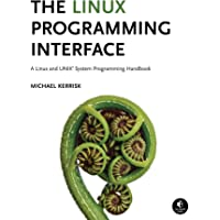 Linux Programming Interface H/C: A Linux and UNIX System Programming Handbook