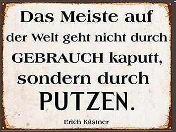 i.stHOME Blechschild - Putzen - Spruch nach Erich Kästner - großes ...