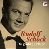 Rudolf Schock - Die großen Erfolge