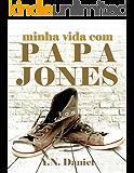Minha vida com Papa Jones