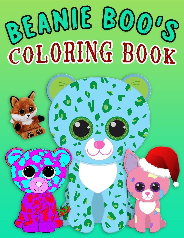 - BEANIE BOO'S COLORING BOOK: Super Fun Beanie Boo Coloring Book For