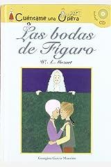 Cuéntame una Ópera: Las bodas de Figaro / Tell me an Opera (Book & CD) (Spanish Edition) Hardcover