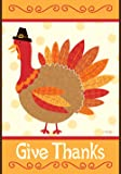 Toland Home Garden Turkey Thanks 12.5 x 18 Inch Decorative Give Thanksgiving Fall Holiday Garden Flag