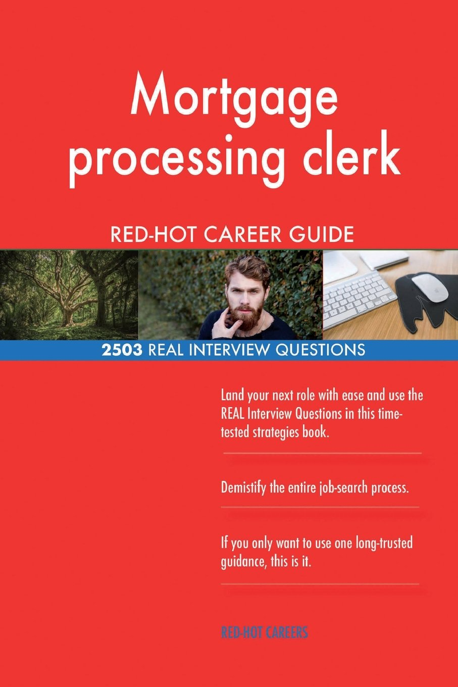 Mortgage processing clerk RED-HOT Career Guide; 2503 REAL Interview Questions pdf