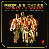 Any Way You Wanna-the People'S Choice Anthology