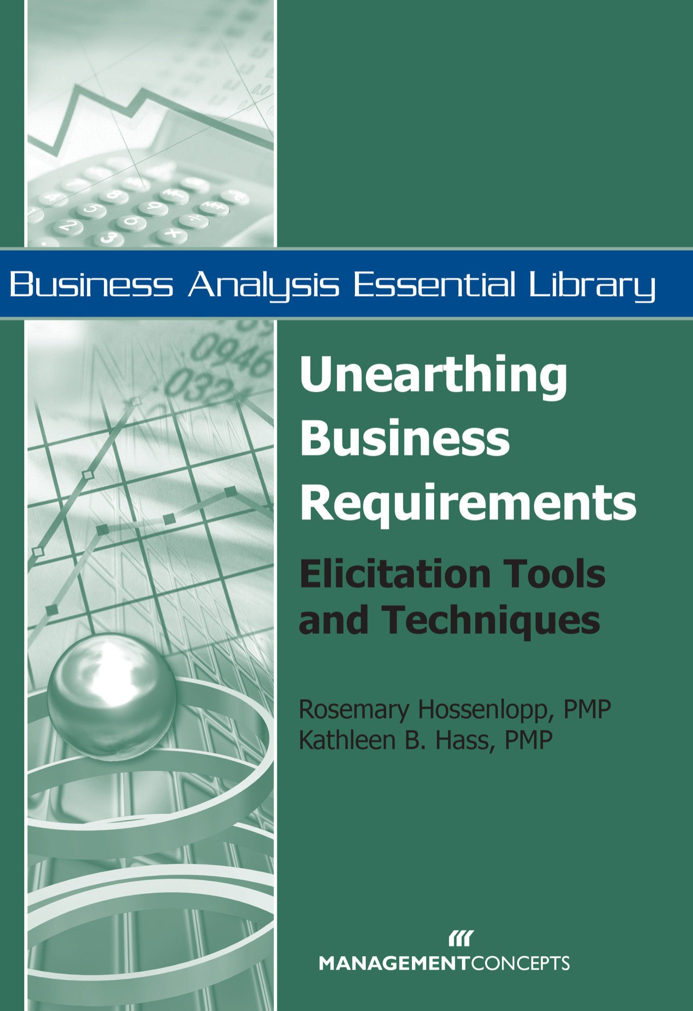 Amazoncom Unearthing Business Requirements Elicitation Tools And - Business requirements tools